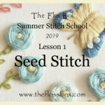 Summer stitch school Lesson 1: Seed stitch